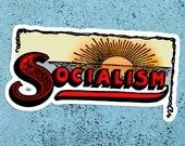Socialism Sunrise Large Vinyl Sticker | Edwardian Socialism | Retro Socialist for Laptop Water Bottle Etc, Small Gift