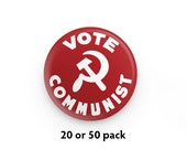"""Pack of 20 or 50 Vote Communist 1.25"""" Pinback Buttons   Anti-Capitalist Round Badges Retro Leftist Pins Communist Hammer and Sickle"""