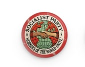 """Socialist Party 1.25"""" Pinback Button   Workers of the World Unite! Distressed Look Round Badge Retro Leftist Pin Anti-Capitalist Socialism"""