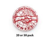"Pack of 20 or 50 Workingmen Unite! 1.25"" Pinback Buttons   Socialist Round Badges Retro Leftist Pins Anti-Capitalist Pro Worker Union"