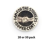 """Pack of 20 or 50 Strike Support 1.25"""" Round Pinback Buttons   For the Strikers Retro Pro Worker Labor Union Worker's Rights Leftist Badges"""