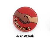 "Pack of 20 or 50 Comrades 1.25"" Pinback Buttons   Retro Communist Round Badges Communism Shaking Hands Socialist Socialism Leftist Pins"