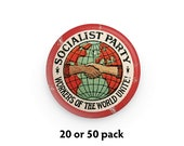 """Pack of 20 or 50 Socialist Party 1.25"""" Pinback Buttons   Workers of the World Unite! Distressed Look Badges Retro Leftist Pins Socialism"""