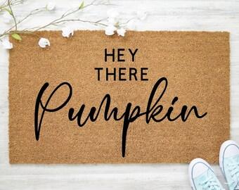 Hey There Pumpkin Door Mat - Fall Doormat - Closing Gift - New Home Gift - Fall Decor - Autumn Decor - Autumn Door Mat - Pumpkin Gift - Cute
