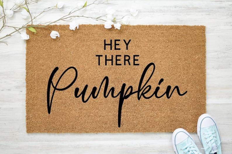 Hey There Pumpkin Door Mat  Fall Doormat  Closing Gift  New image 1
