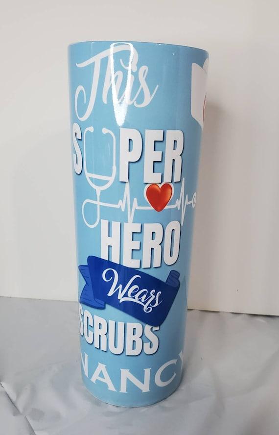 Nurses Super Heroes 20oz Tumbler