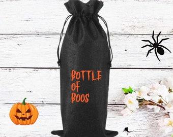 Bottle Of Boos | Wine Bag | Halloween Wine Bag |