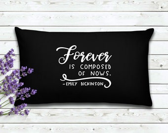 Forever Is Composed of Nows | Book Lovers Pillow Cover | Gift for Reader| Home Decor | Decorative Pillow Cover | Cover | Gifts for Women