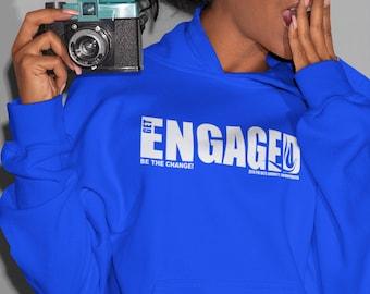 Get Engaged Hoodie | Zeta | RB & White| 2020 | Zetas Get Engaged | Black| Grey | Royal Blue|White