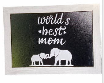 World's Best Mom Sign With Baby and Momma Elephant