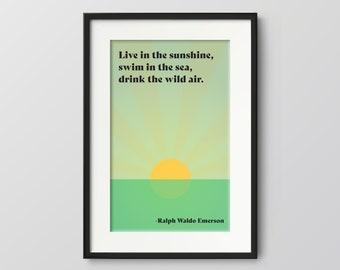 Live in the sunshine swim the sea breathe the wild air Mermaid star Sea Print