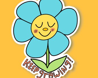Keep Growing Flower Sticker