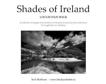 Shades of Ireland  -  Lough Dan Walk  - Zine