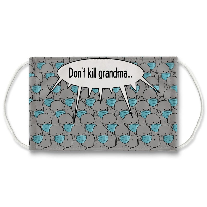Don't kill grandma NPC Sublimation Face Mask 7 Layers image 0