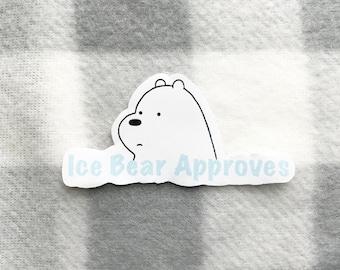 Ice Bear Approves Sticker, We Bear Bears Sticker, Matte Ice Bear Approves Stickers, We Bear Bears Laptop Sticker.