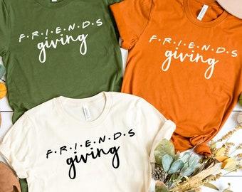 Thanksgiving Friends Shirts, Friendsgiving Shirts, Friends Thanksgiving Shirts, Happy Friends Giving Shirt, Thanksgiving Tshirts,