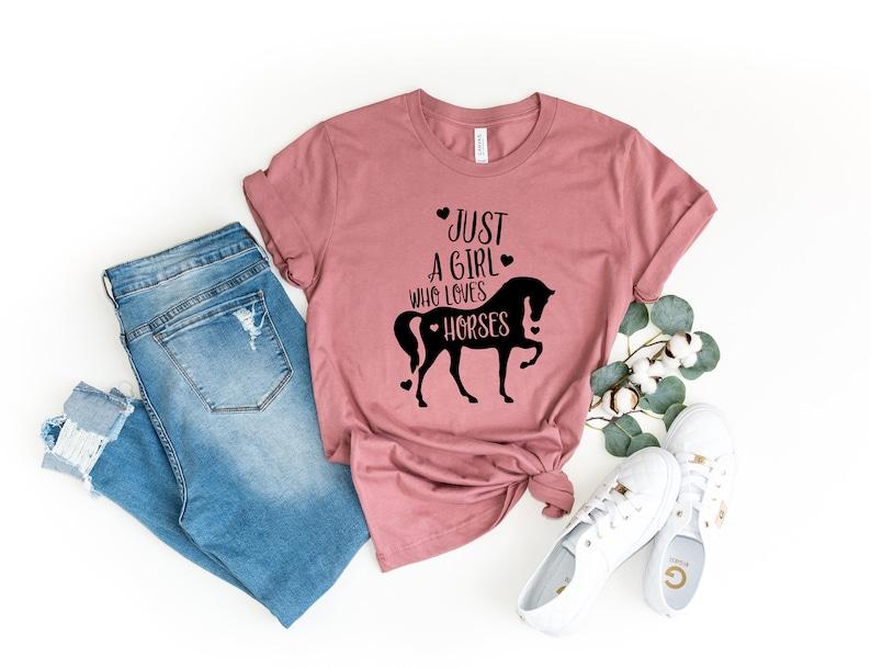 Just a Girl Who Loves Horses Horse Girl Farm Lover Horse