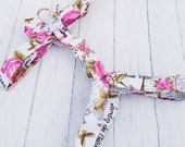 Valentines Day White Wedding Dog Harness in Pink Rose Floral Paris France Fabric with Cute Bow and Rose Gold Metal Fittings