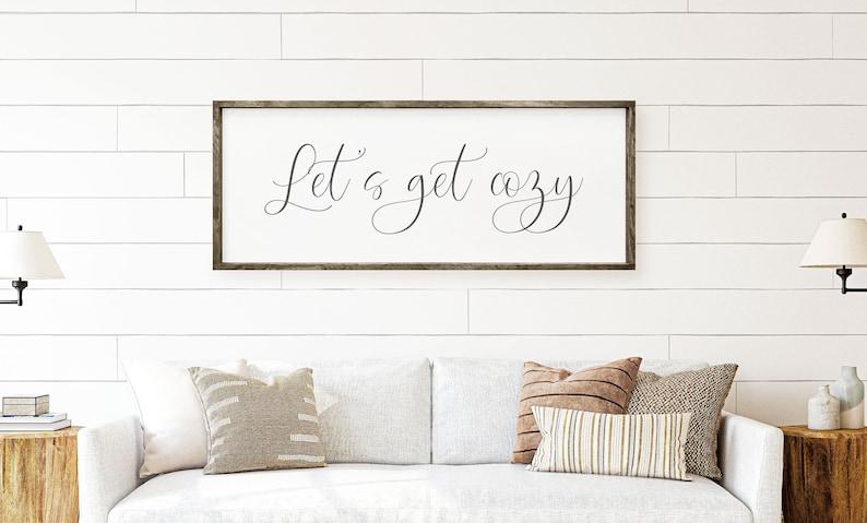 Let's Get Cozy SignLiving Room SignMaster Bedroom Wall | Etsy