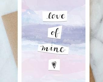 Love Of Mine Anniversary Card Proposal Card Joyful Card Love Card Anniversary Card Thinking of You Card Death Cab Cutie Card