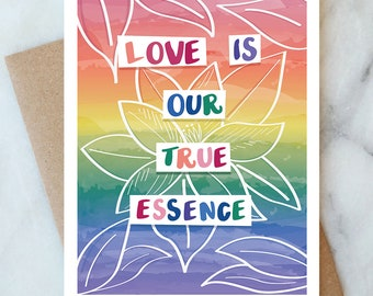 Love Is Our True Essence Card Joyful Card Love Card Anniversary Card Birthday Card Thinking of You Card Just Because Card LGBT