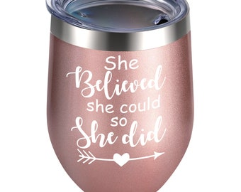 Alexanta Inspirational Gifts for Women - Congratulations Gifts for Women, She Believed She Could so She Did Wine Tumblers for Women