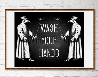 Plague Doctor Wash Your Hands Sign   Downloadable Print   Printable   Explicit   Goth Decor   Gift   Wall Art   Wall Decor   Home Decor