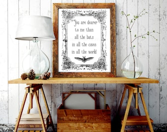 You Are Dearer To Me Than All The Bats In All The Caves In All The World, Downloadable Prints   Addams Family   Goth Decor   Goth Wedding