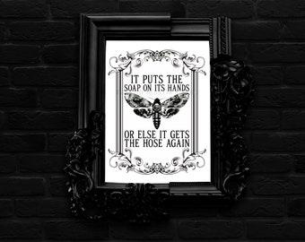 Silence of the Lambs Inspired Funny Downloadable Prints   Printable Wall Art   Goth Decor   Buffalo Bill   Death Head Moth   Bathroom   Gift