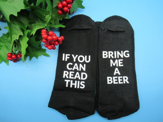 Stocking Stuffer,Gift Idea for Dad - If You Can Read This Bring Me A Beer Gag Gift funny family gift- Funny Socks Funny Christmas Gift