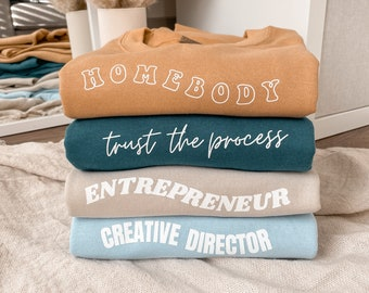 5/1 RESTOCKED - Custom Design Crewnecks - Small Business Owner - Created to Create - Do What You Love - Motivational Sweatshirts