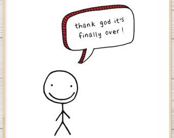 Thank God It's Finally Over! // Funny celebratory graduation, quarantine, retirement greeting card