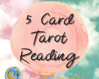 5 Card Tarot Reading