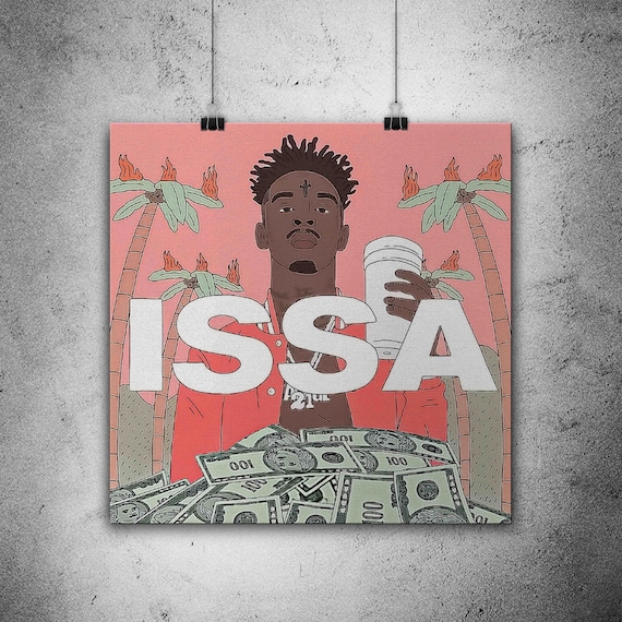 21 savage issa poster high quality paper print wall art etsy etsy