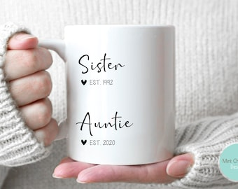 Sister, Auntie - Pregnancy Announcement, New Baby Announcement, Promoted to Aunt Gift, New Aunt Gift, New Auntie Gift, Custom New Aunt Gift