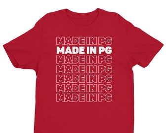 MADE IN PG Carryout Tee