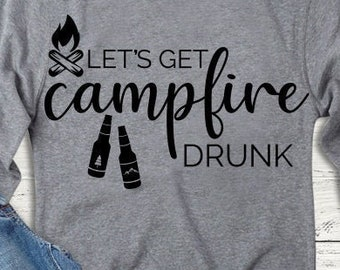 Camping Let/'s Get Campfire Drunk Outdoors Casual Tank Workout Tank