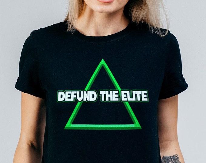 Defund The Elite Women's Graphic T Shirt