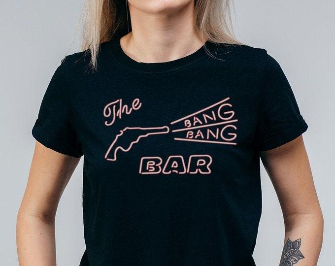 The Bang Bang Bar Women's Graphic T Shirt