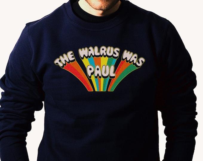 The Walrus Was Paul Men's/Unisex Navy Sweatshirt