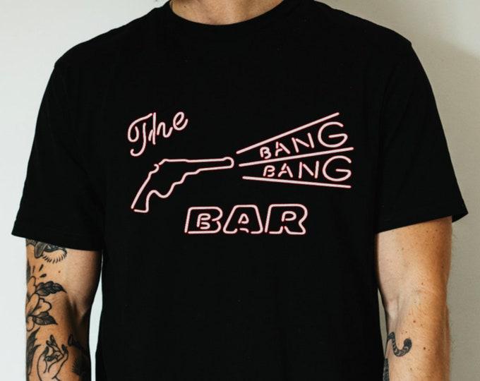 The Bang Bang Bar Graphic T Shirt
