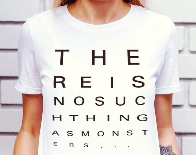 There Is No Such Thing As Monsters Women's White Graphic T Shirt