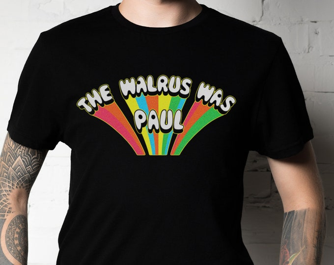 The Walrus was Paul Graphic T Shirt