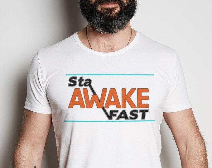 Stay Awake Fast Graphic T Shirt