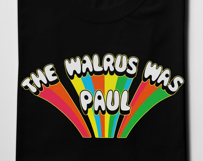 The Walrus Was Paul Men's/Unisex Black Graphic T Shirt | Super Soft Men's Tee