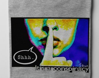 Conspiracy Theory Men's/Unisex Grey Super Soft Graphic T Shirt - 'Shhh, It's a Conspiracy' Tee