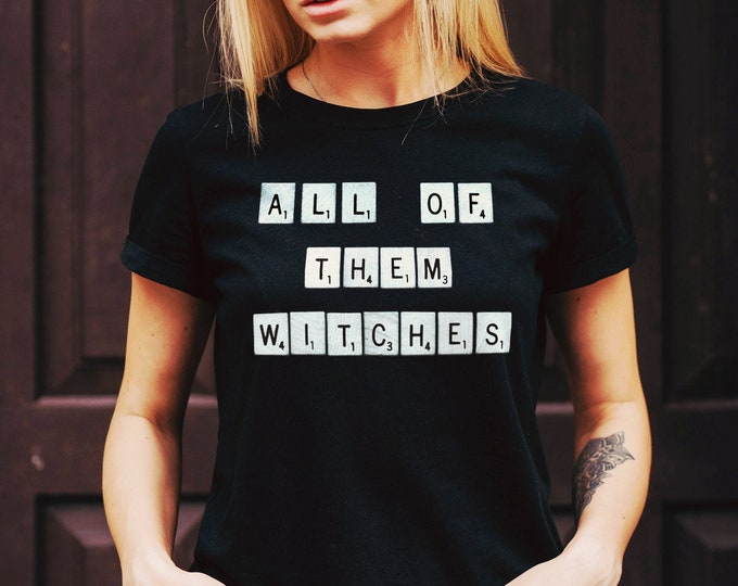 All Of Them Witches Women's Black Graphic T Shirt | Fashion Fit Ladies Horror Tee