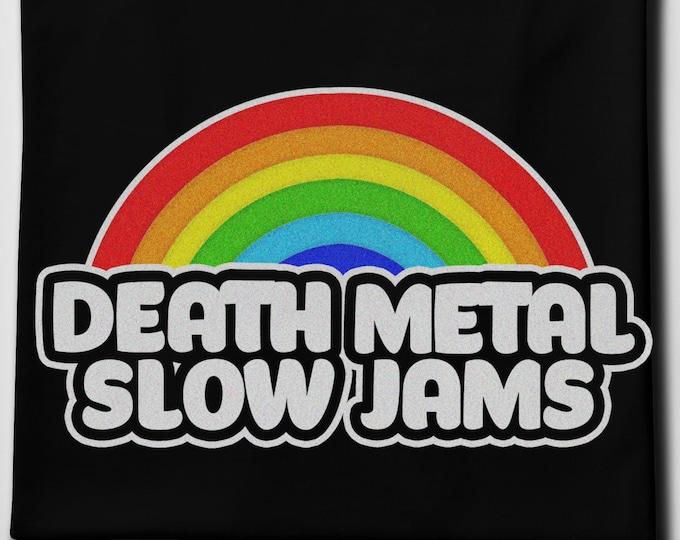 Death Metal Slow Jams Men's/Unisex Black Graphic T Shirt   Super Soft Men's Tee