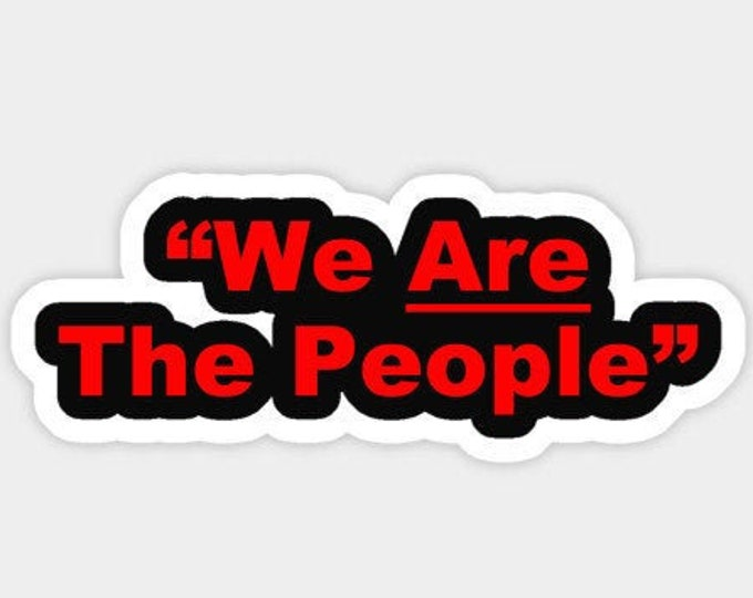 We are the people Sticker