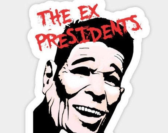 Ex Presidents Sticker